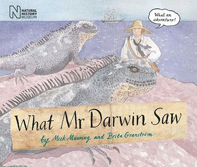 What Mr Darwin Saw - Jacket
