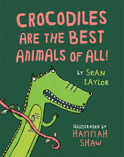 Crocodiles are the Best Animals of All! - Jacket