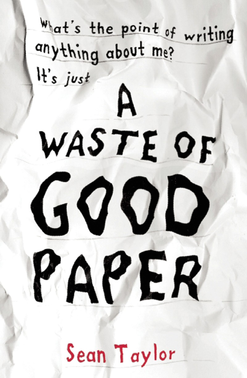 A Waste of Good Paper - Jacket