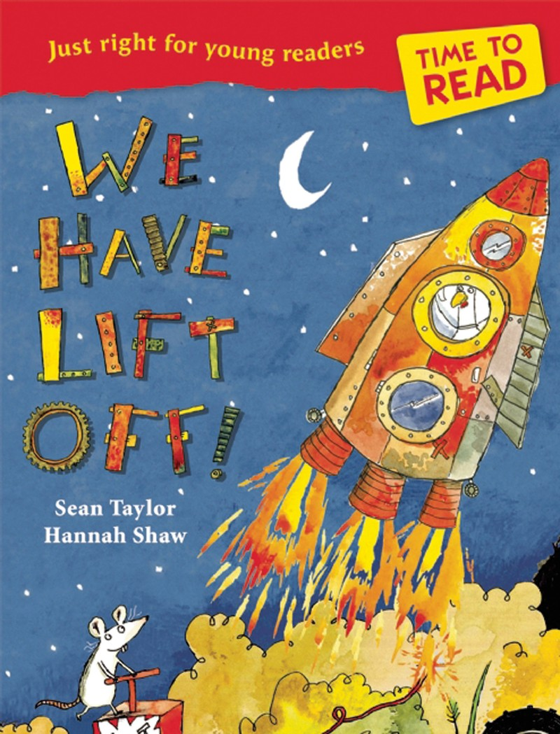 Time to Read: We Have Lift-Off! - Jacket