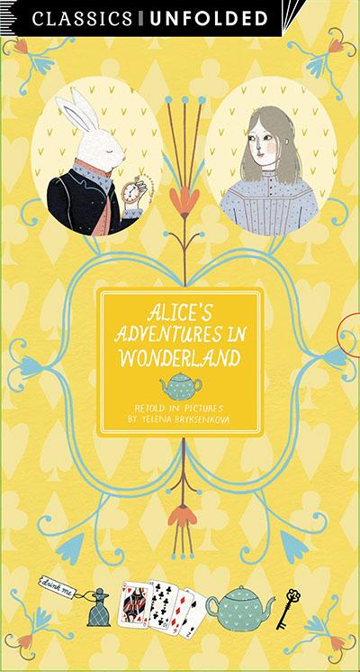 Classics Unfolded: Alice's Adventures in Wonderland - Jacket