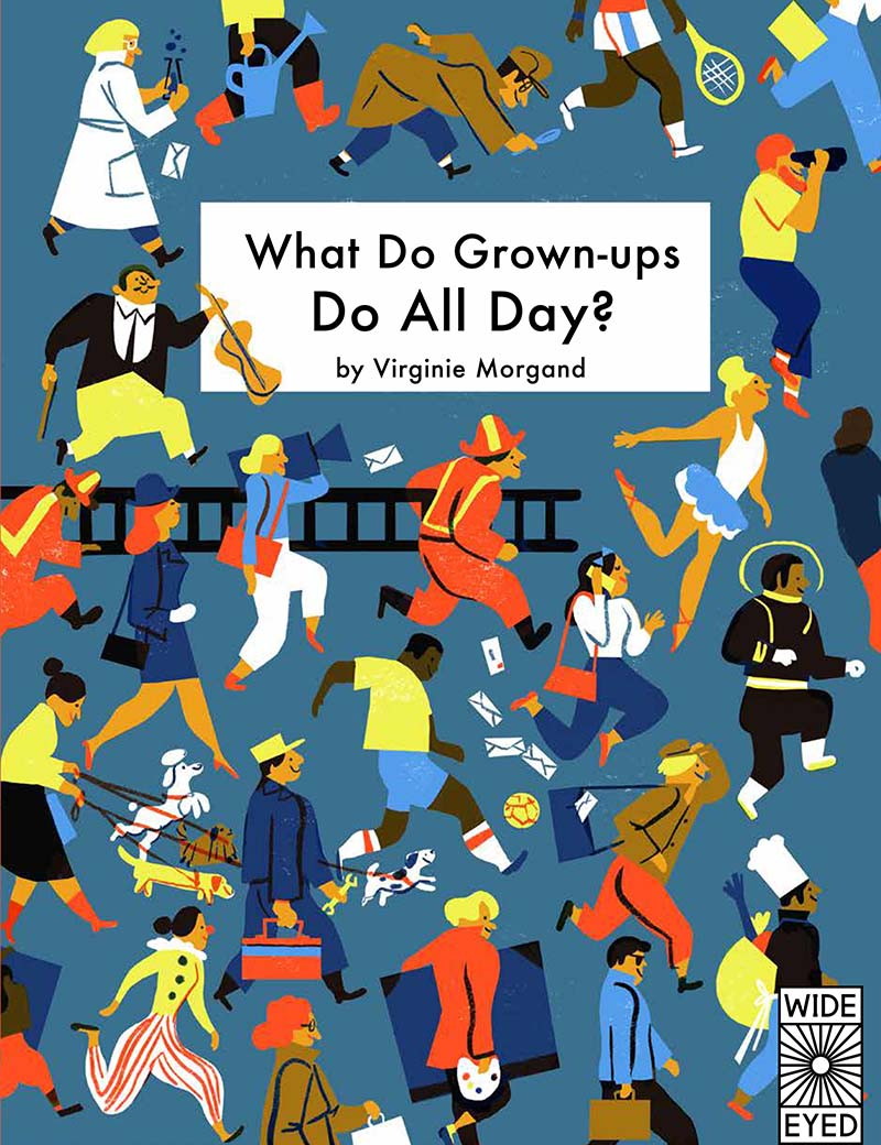 What Do Grown-ups Do All Day? - Jacket