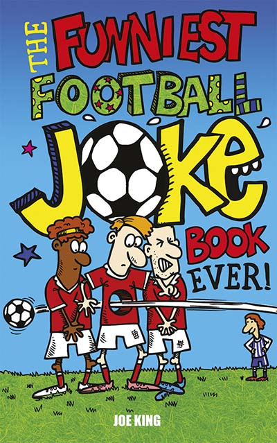 The Funniest Football Joke Book Ever! - Jacket