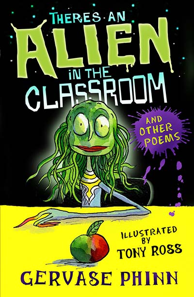There's an Alien in the Classroom - and Other Poems - Jacket