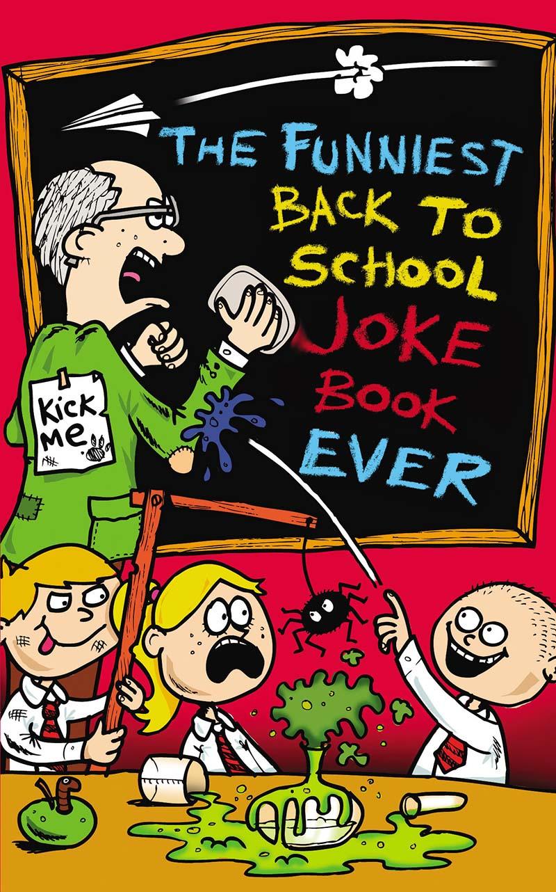 The Funniest Back to School Joke Book Ever - Jacket