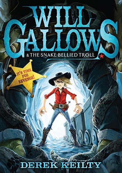 Will Gallows and the Snake-Bellied Troll - Jacket