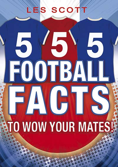 555 Football Facts To Wow Your Mates! - Jacket