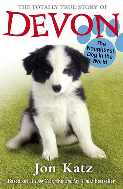 The Totally True Story of Devon The Naughtiest Dog in the World - Jacket