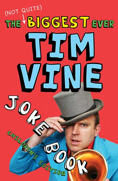 The (Not Quite) Biggest Ever Tim Vine Joke Book - Jacket
