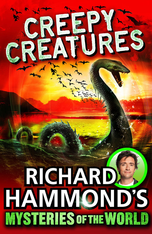 Richard Hammond's Mysteries of the World: Creepy Creatures - Jacket