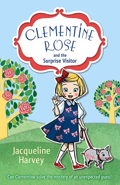 Clementine Rose and the Surprise Visitor - Jacket
