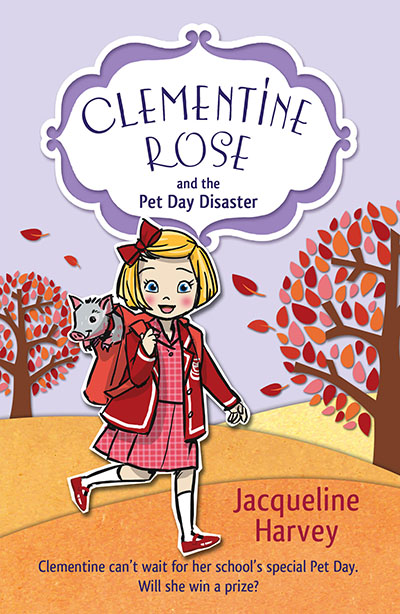 Clementine Rose and the Pet Day Disaster - Jacket