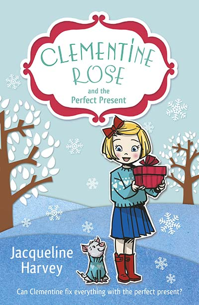 Clementine Rose and the Perfect Present - Jacket
