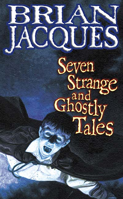Seven Strange And Ghostly Tales - Jacket