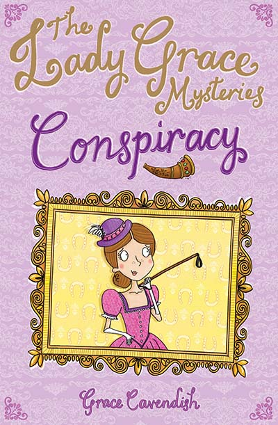 The Lady Grace Mysteries: Conspiracy - Jacket