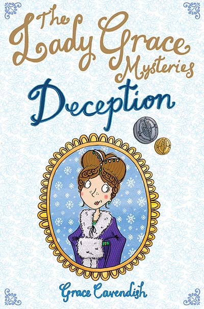 The Lady Grace Mysteries: Deception - Jacket