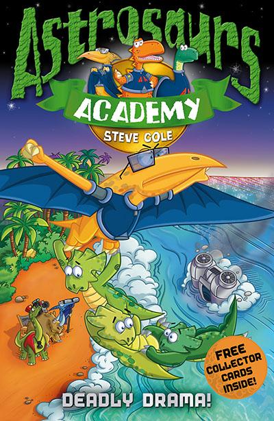 Astrosaurs Academy 5: Deadly Drama! - Jacket