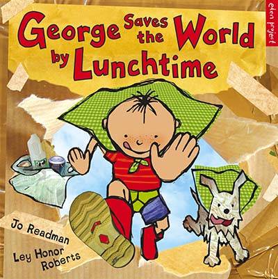 George Saves The World By Lunchtime - Jacket