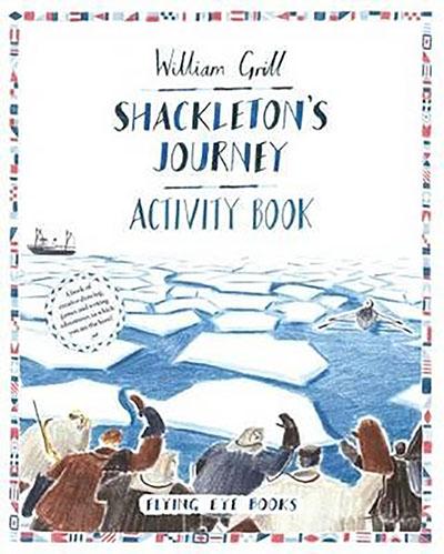 Shackleton's Journey Activity Book - Jacket