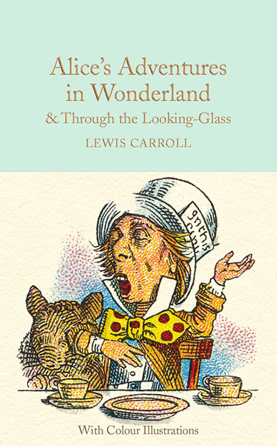 Alice's Adventures in Wonderland and Through the Looking-Glass - Jacket