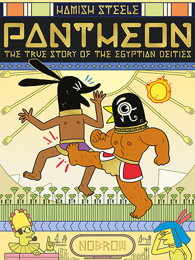 Pantheon: The True Story of the Egyptian Deities - Jacket