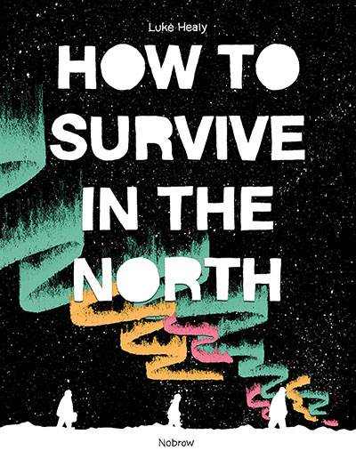 How to Survive in the North - Jacket