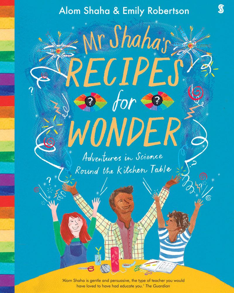 Mr Shaha's Recipes for Wonder - Jacket