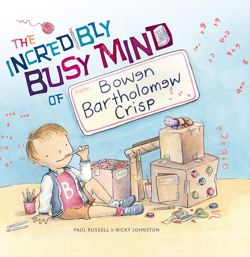 The Incredibly Busy Mind of Bowen Bartholomew Crisp - Jacket