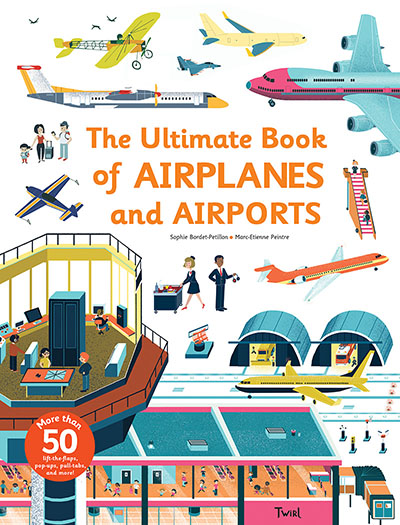 The Ultimate Book of Airplanes and Airports - Jacket